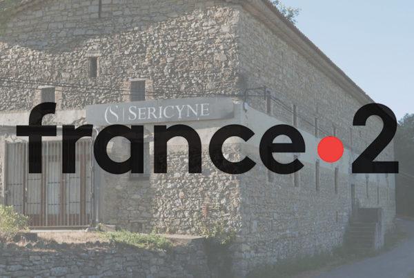 Sericyne est sur France 2